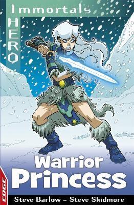 EDGE: I HERO: Immortals: Warrior Princess -