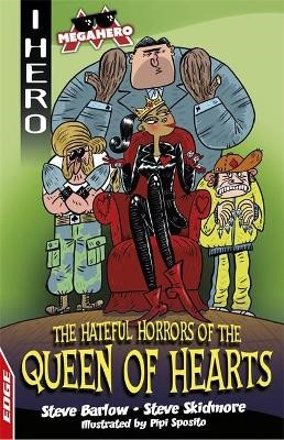 EDGE: I HERO: Megahero: The Hateful Horrors of the Queen of Hearts -