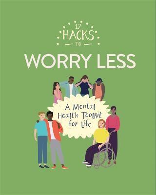 12 Hacks to Worry Less - pr_1753502