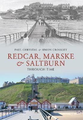 Redcar, Marske & Saltburn Through Time - pr_37689