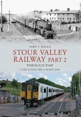 Stour Valley Railway Part 2 Through Time - pr_37647