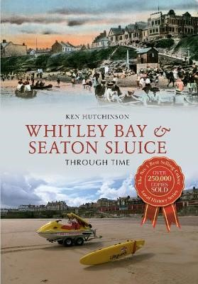 Whitley Bay & Seaton Sluice Through Time - pr_32431