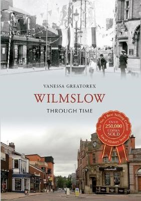Wilmslow Through Time - pr_32432