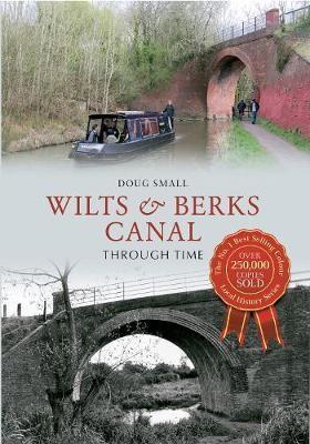 Wilts & Berks Canal Through Time - pr_236905