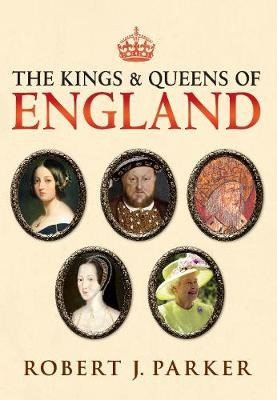 The Kings and Queens of England -