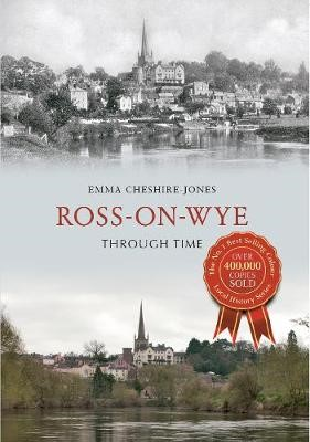 Ross-on-Wye Through Time - pr_47777
