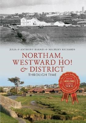 Northam, Westward Ho! & District Through Time - pr_37705