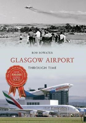 Glasgow Airport Through Time -