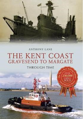 The Kent Coast Gravesend to Margate Through Time - pr_32430