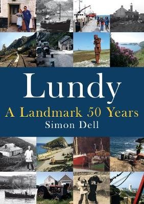 Lundy: A Landmark 50 Years -