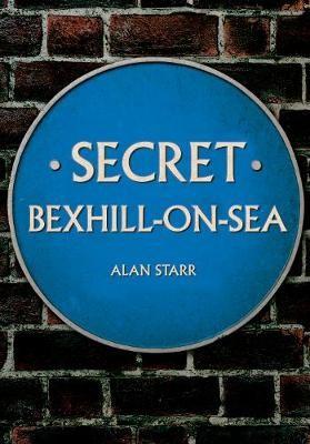 Secret Bexhill-on-Sea -