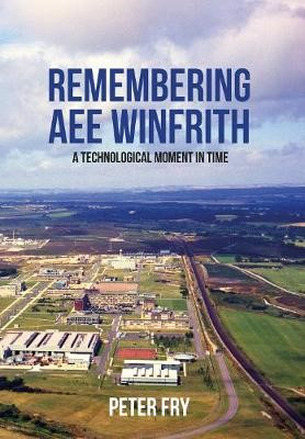 Remembering AEE Winfrith -