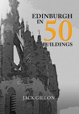 Edinburgh in 50 Buildings -