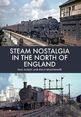 Steam Nostalgia in The North of England -