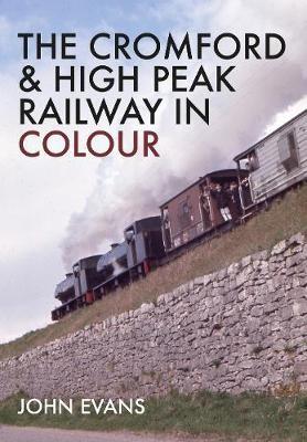 The Cromford & High Peak Railway in Colour - pr_183303