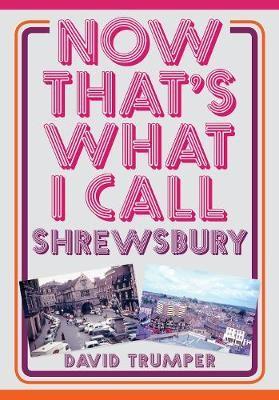 Now That's What I Call Shrewsbury - pr_32508