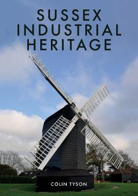 Sussex Industrial Heritage -
