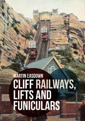Cliff Railways, Lifts and Funiculars -