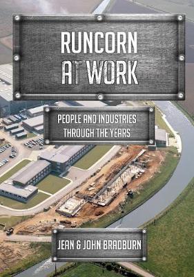 Runcorn at Work -