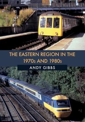 The Eastern Region in the 1970s and 1980s - pr_32485