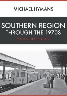 Southern Region Through the 1970s - pr_32484