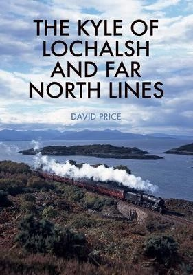 The Kyle of Lochalsh and Far North Lines - pr_32496