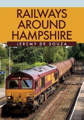 Railways Around Hampshire -