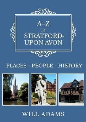 A-Z of Stratford-upon-Avon -