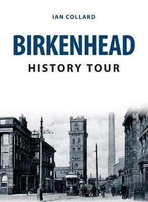 Birkenhead History Tour -