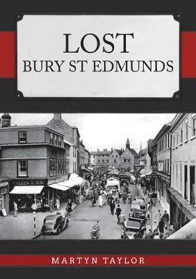 Lost Bury St Edmunds -