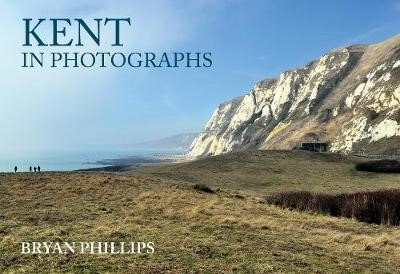Kent in Photographs -