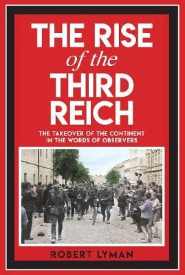 The Rise of the Third Reich -