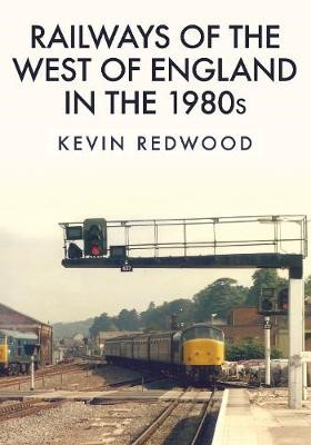 Railways of the West of England in the 1980s - pr_1702