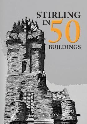 Stirling in 50 Buildings - pr_174