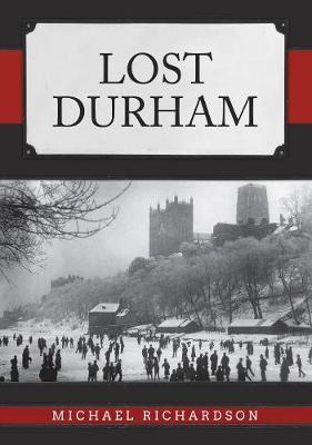 Lost Durham -