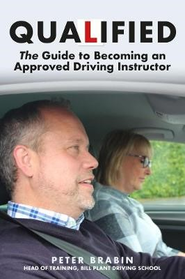 Qualified: The Guide to Becoming an Approved Driving Instructor - pr_236