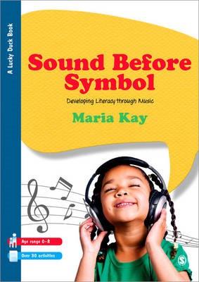 Sound Before Symbol -