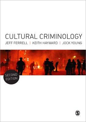 Cultural Criminology -