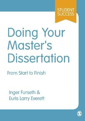 Doing Your Master's Dissertation -