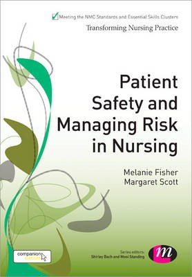 Patient Safety and Managing Risk in Nursing -