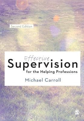 Effective Supervision for the Helping Professions -
