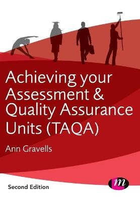 Achieving your Assessment and Quality Assurance Units (TAQA) -