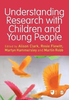 Understanding Research with Children and Young People -