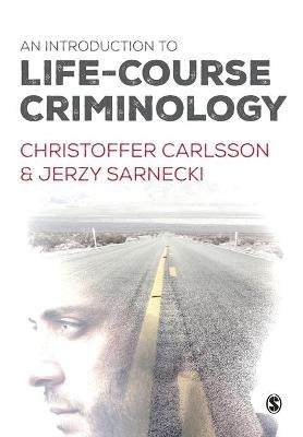 An Introduction to Life-Course Criminology -