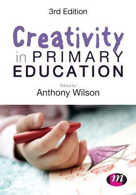 Creativity in Primary Education -