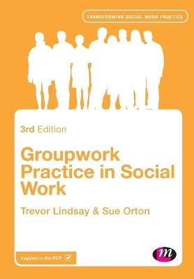 Groupwork Practice in Social Work -