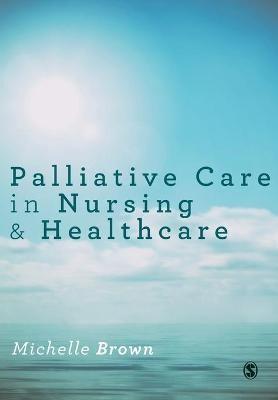 Palliative Care in Nursing and Healthcare -
