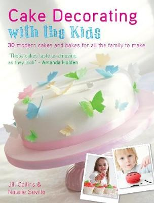 Cake Decorating with the Kids: 30 Modern Cakes and Bakes for All the Family to Make - pr_1774648