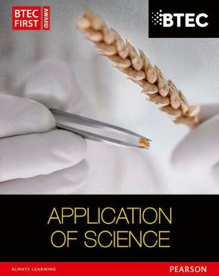 BTEC First in Applied Science: Application of Science Student Book - pr_215808