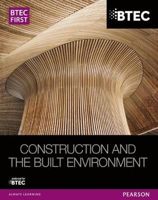 BTEC First Construction and the Built Environment Student Book - pr_17830